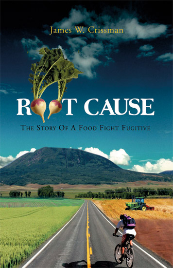Root Cause: The Story of a Food Fight Fugitive