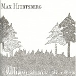 New from Max Hjortsberg