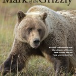 Scott McMillion - Mark of the Grizzly