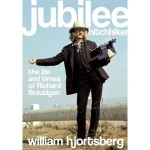 William Hjortsberg's eagerly anticipated biography of the late Richard Brautigan.