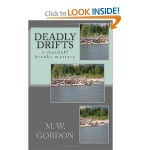 M.W. Gordon's novel of fly-fishing, murder, terrorism and intrique.
