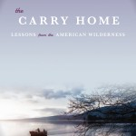 Reading: 'The Carry Home' by Gary Ferguson