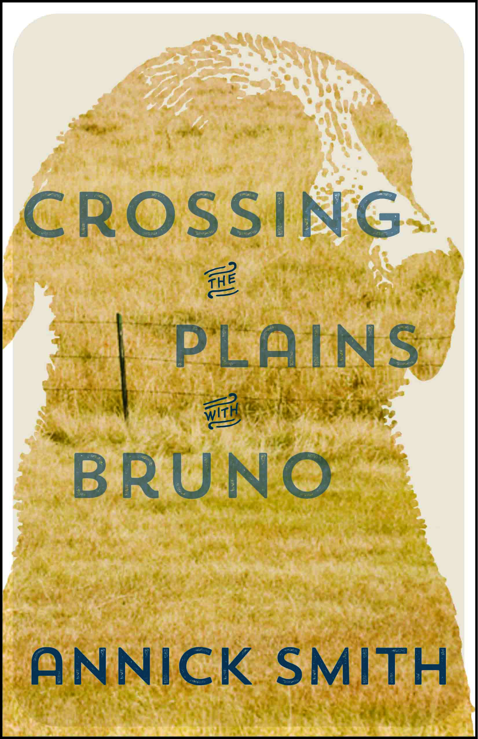 Crossing the Plains with Bruno cover