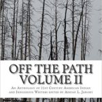 Art Walk Book Signing: Adrian Jawort's Off the Path, vol. 2