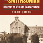 Diane Smith's Yellowstone and the Smithsonian