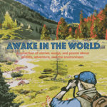 """Awake in the World"" Reading"