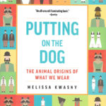 Melissa Kwasny - Putting on the Dog